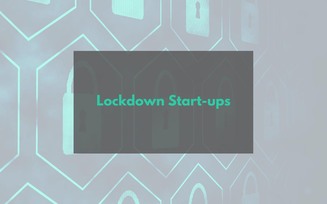 Lockdown Start-Ups